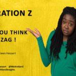 Generation Z – Zigging When You Think They'll Zag!